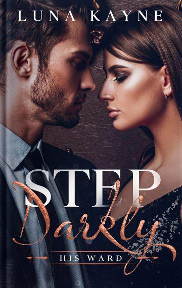 Step Darkly: His Ward