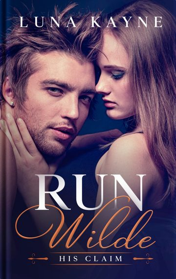 Run Wilde: His Claim